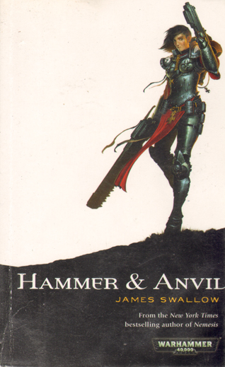 Hammer and Anvil - James Swallow