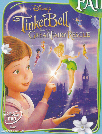 Tinker Bell and the Great Fairy Rescue - Faith, Trust and Pixie Dust!